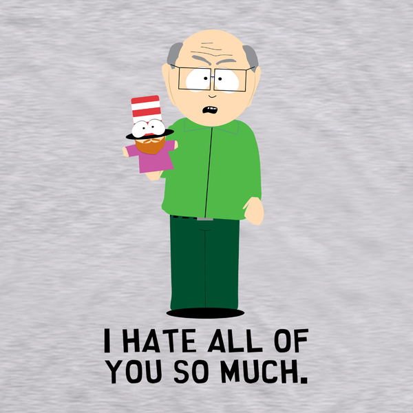 South Park Mr. Garrison I Hate All of You Adult Short Sleeve T-Shirt