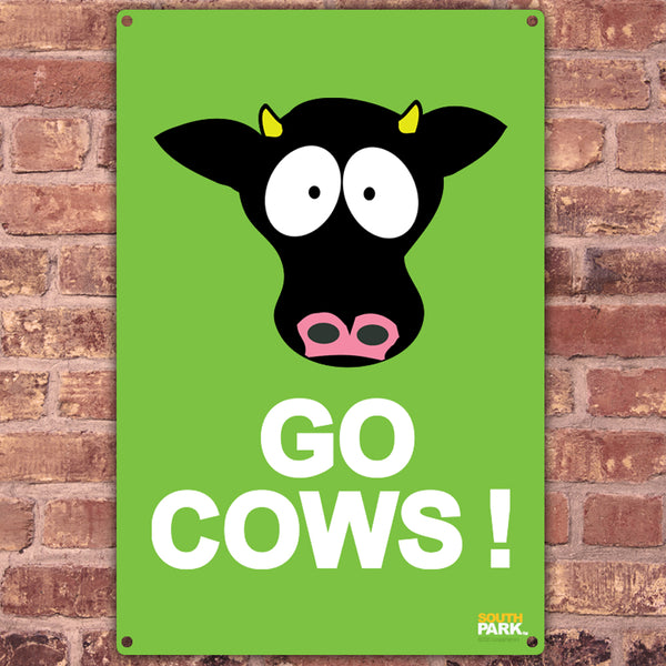 South Park Go Cows Metal Sign