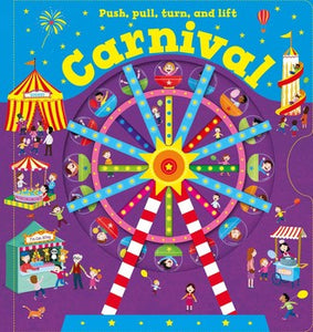Push, Pull, Turn, and Lift - Carnival
