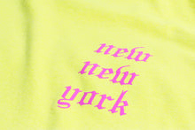 Load image into Gallery viewer, NEW NEW YORK LONG SLEEVE NEON YELLOW
