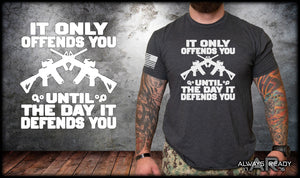 It Only Offends You Shirt