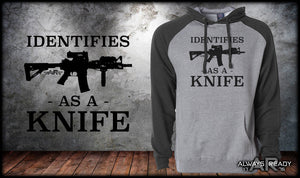 Identify As A Knife Hoodie