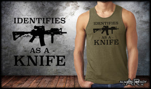 Identifies As A Knife Tank