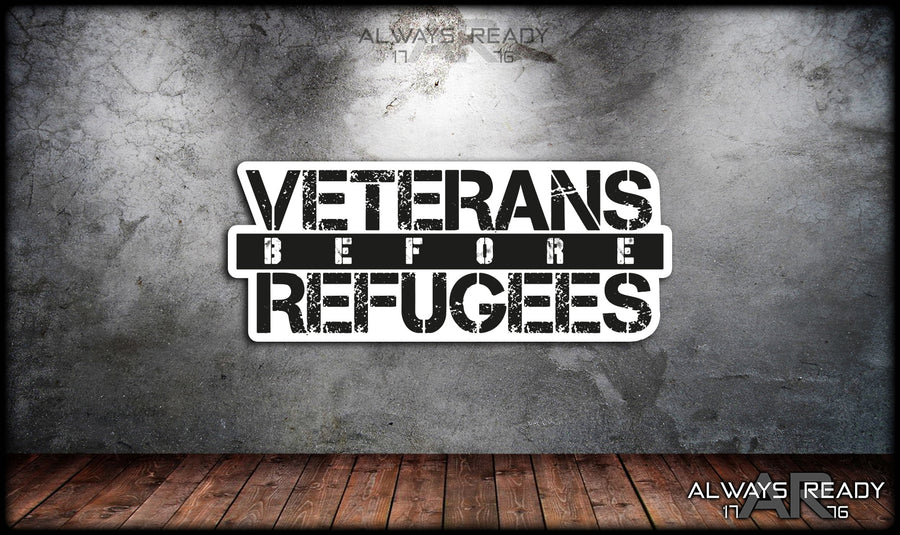 Veterans Before Refugees Sticker