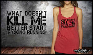 What Doesn't Kill Me Ladies Tri-Blend