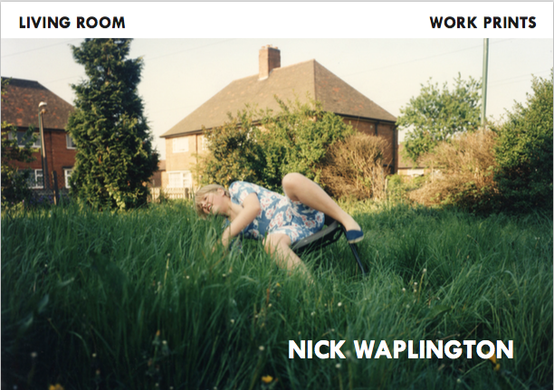 Nick Waplington. LIVING ROOM/WORK PRINTS. Out of Print.