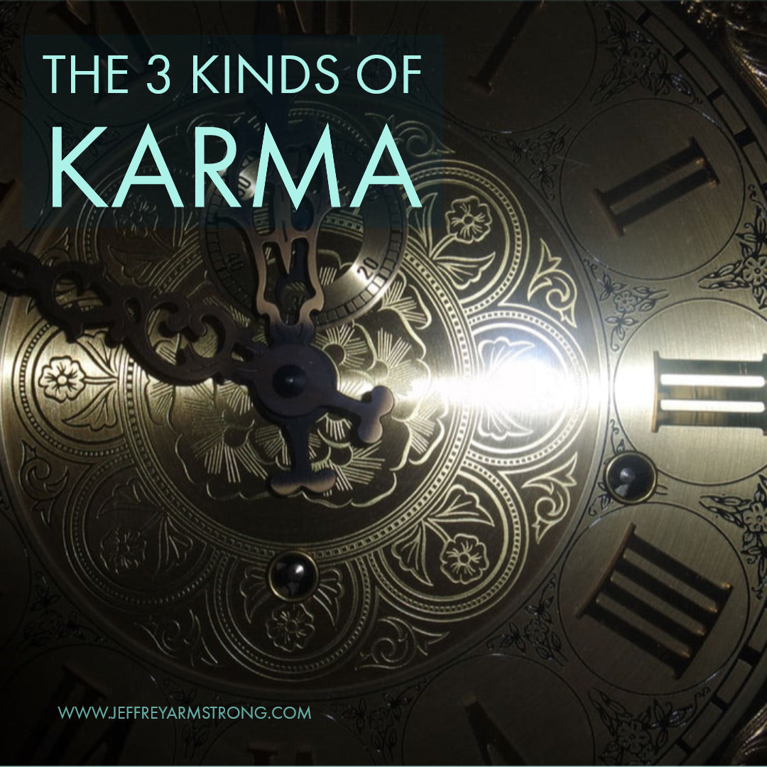 The 3 Kinds of Karma