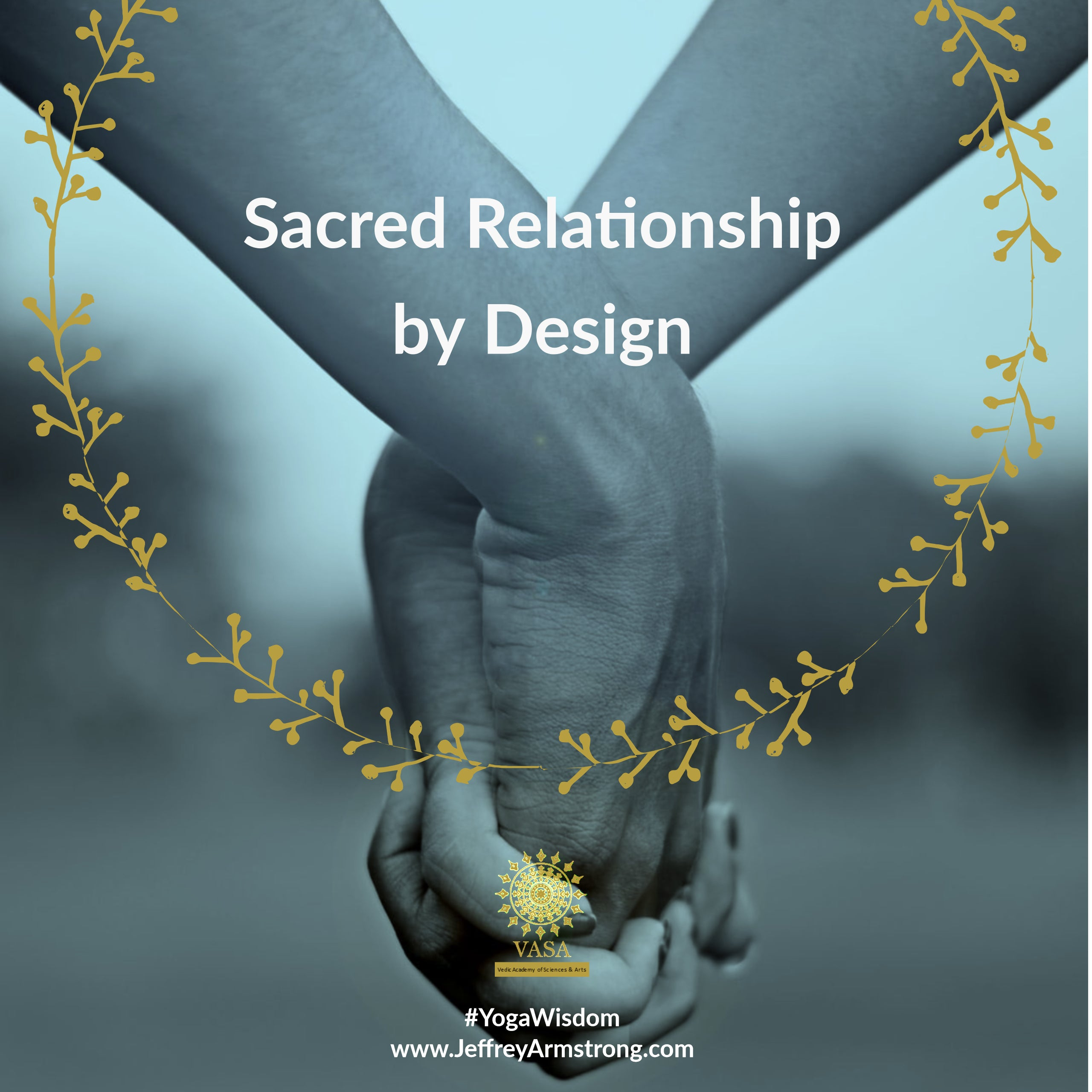 Sacred Relationship by Design