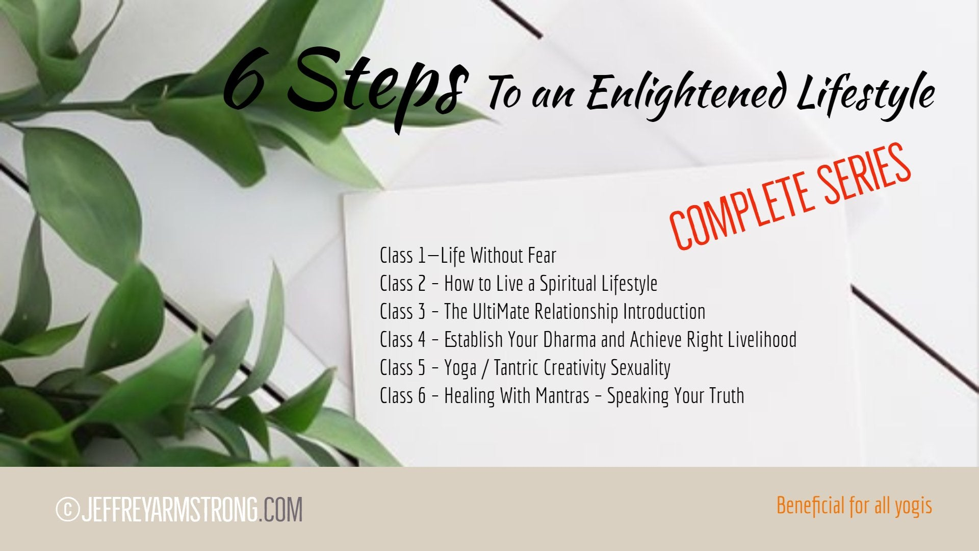 6 Steps to Enlightened Lifestyle (6 Lessons)