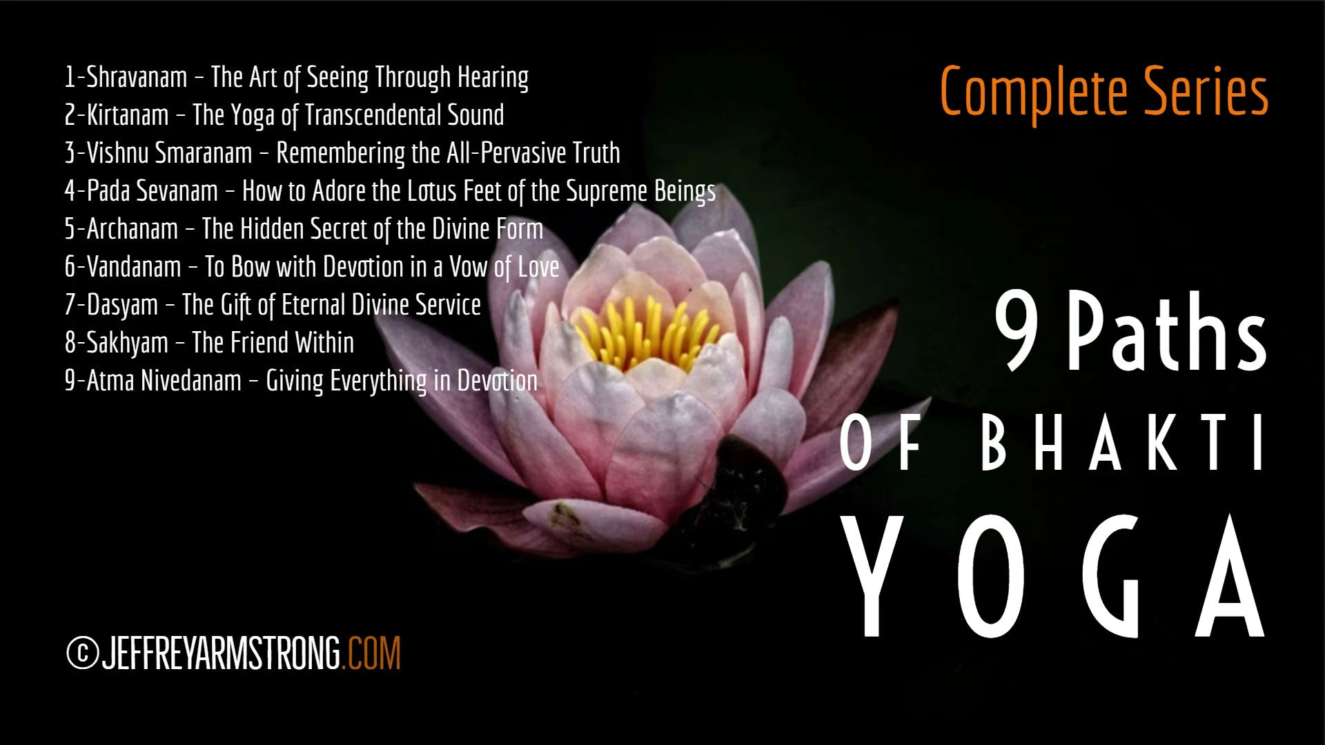 9 Paths of Bhakti Yoga (9 Lessons)