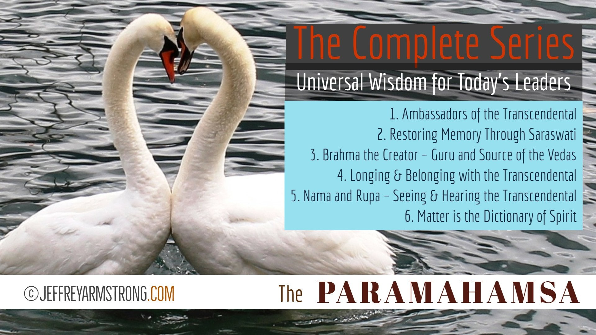 The Paramahamsa (6 Lessons)