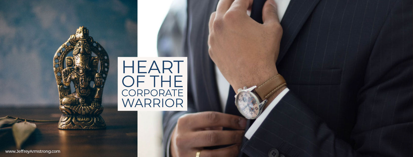 The Heart of the Corporate Warrior