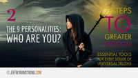 7 Steps to Greater Freedom: Class 02 - The 9 Personalities - Who Are You?