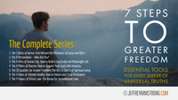 7 Steps to Greater Freedom: Complete Series