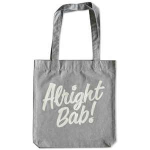 Alright Bab Tote Bag (Grey)
