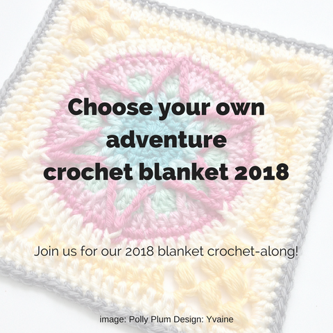 2018 CAL: Choose Your Own Adventure Crochet Afghan – Holland Road
