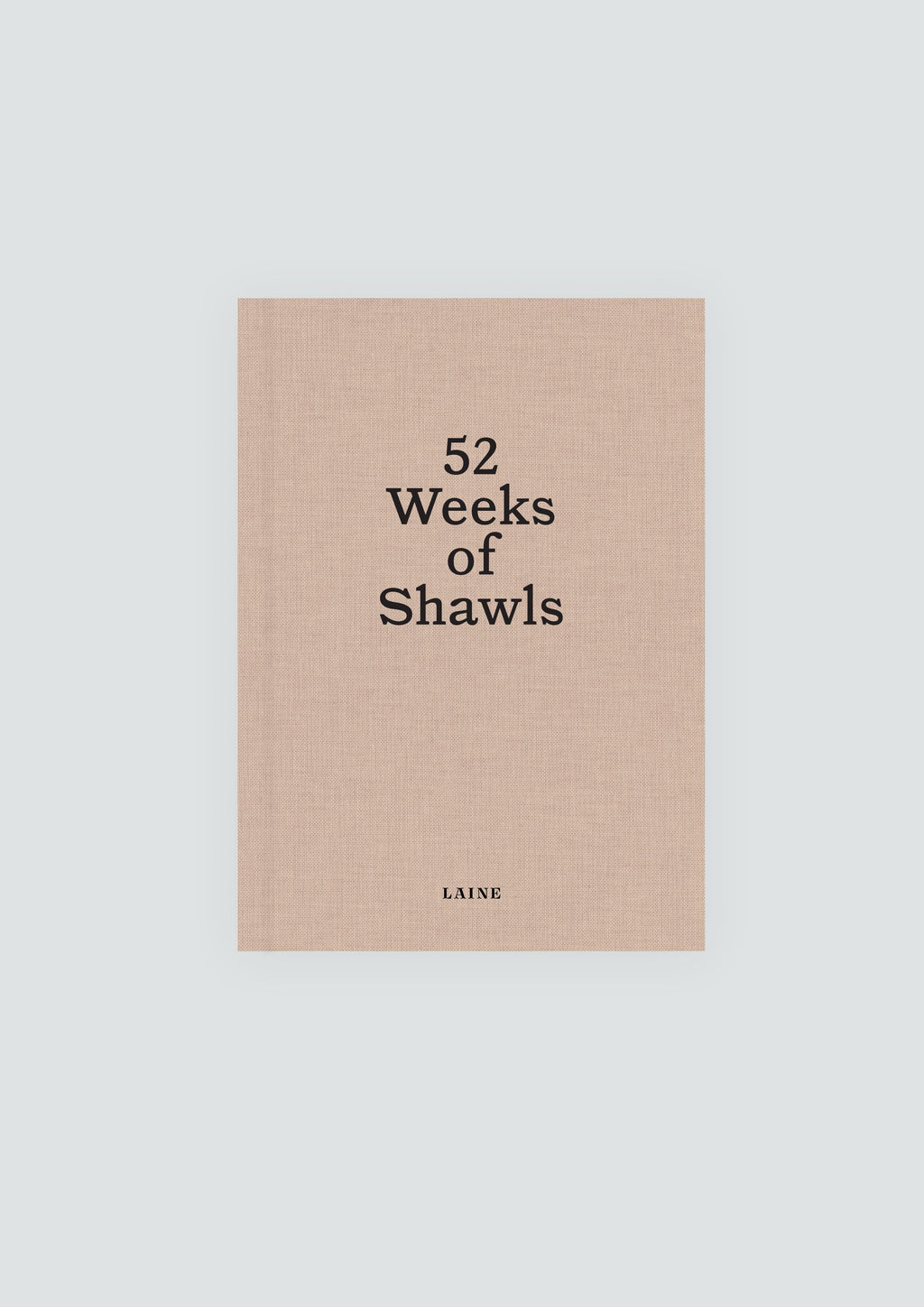 52 Weeks of Shawls - By Laine Magazine - Pre-Order for 30 April Release