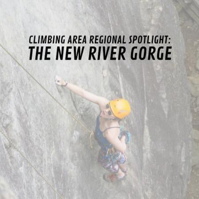 Climbing Area Regional Spotlight: The New River Gorge