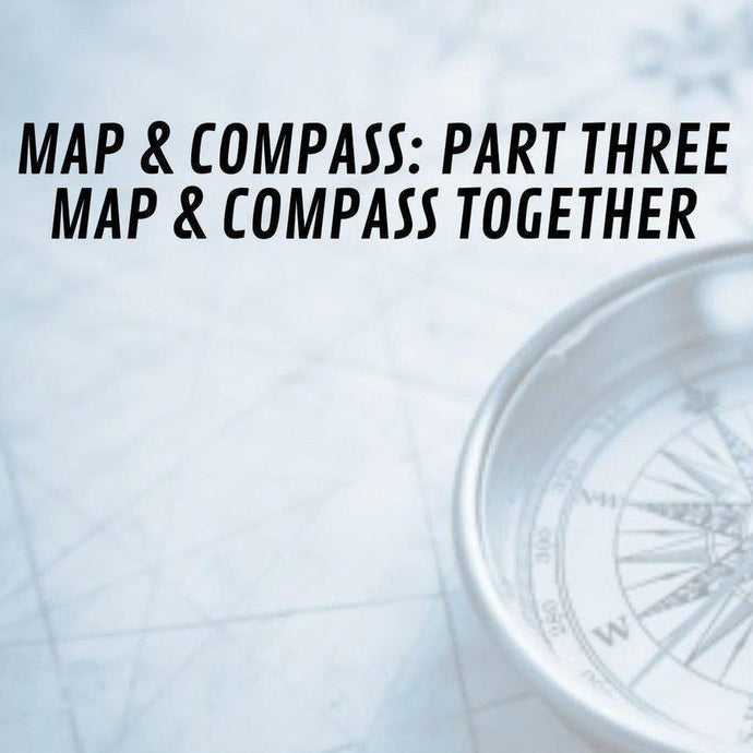 Map & Compass Series: Part Three - Together
