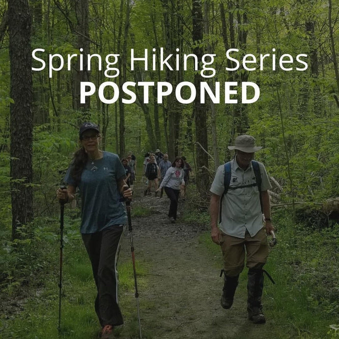 Spring Hiking Series POSTPONED