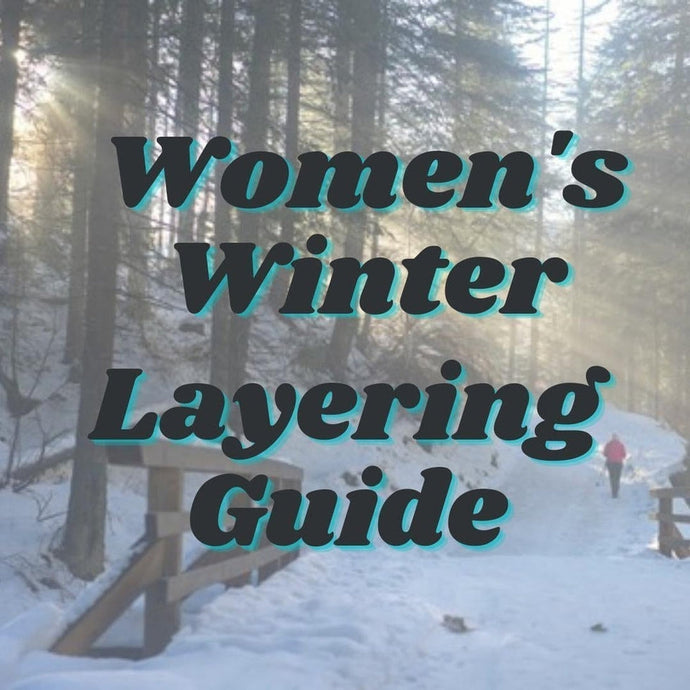 Women's Winter Layer Guide