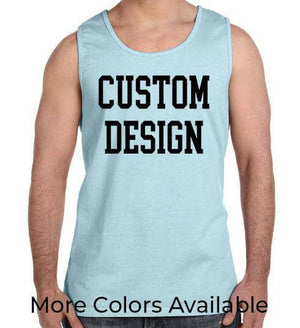 Custom Designed Shirt Comfort Colors Tank Top