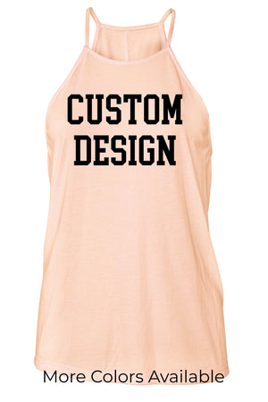 Custom Designed Shirt Ladies Flowy High Neck Tank