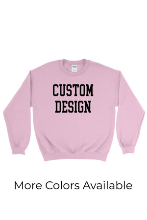 Custom Designed Gildan Crewneck Sweatshirt