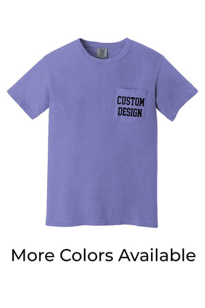 Custom Designed Shirt Comfort Colors Short Sleeve Pocket Tee