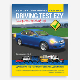 Driving Test Ezy book for New Zealand practical driving tests. Provides everything you need to pass the NZ practical driving test for licence classes 1-6. Produced in association with authorised Driver Testing Officers and Driving Instructors