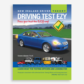 Driving Test Ezy Theory Book. Learn what the testing officers are looking for. Provides everything you need to pass the NZ driving theory test for Classes 1 to 6. Produced in association with authorised Driver Testing Officers and Driving Instructors