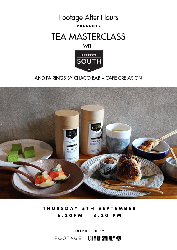 Footage After Hours: Tea Masterclass with Perfect South Tea