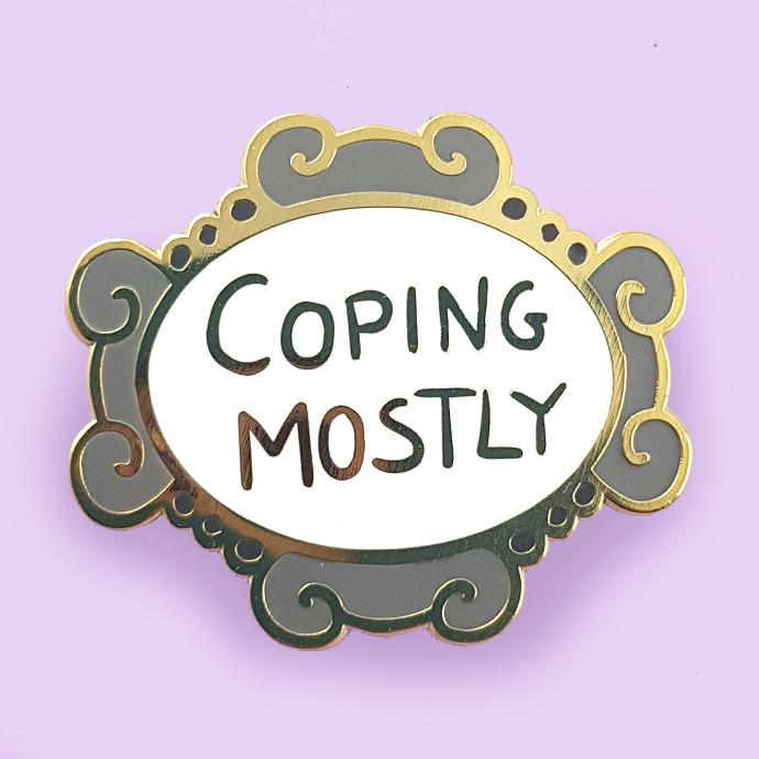 Coping Mostly - Lapel Pin