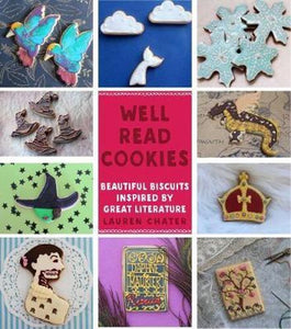 Well Read Cookies - Beautiful Biscuits Inspired by Great Literature