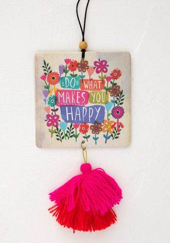 Do More of What Makes You Happy Air Freshener