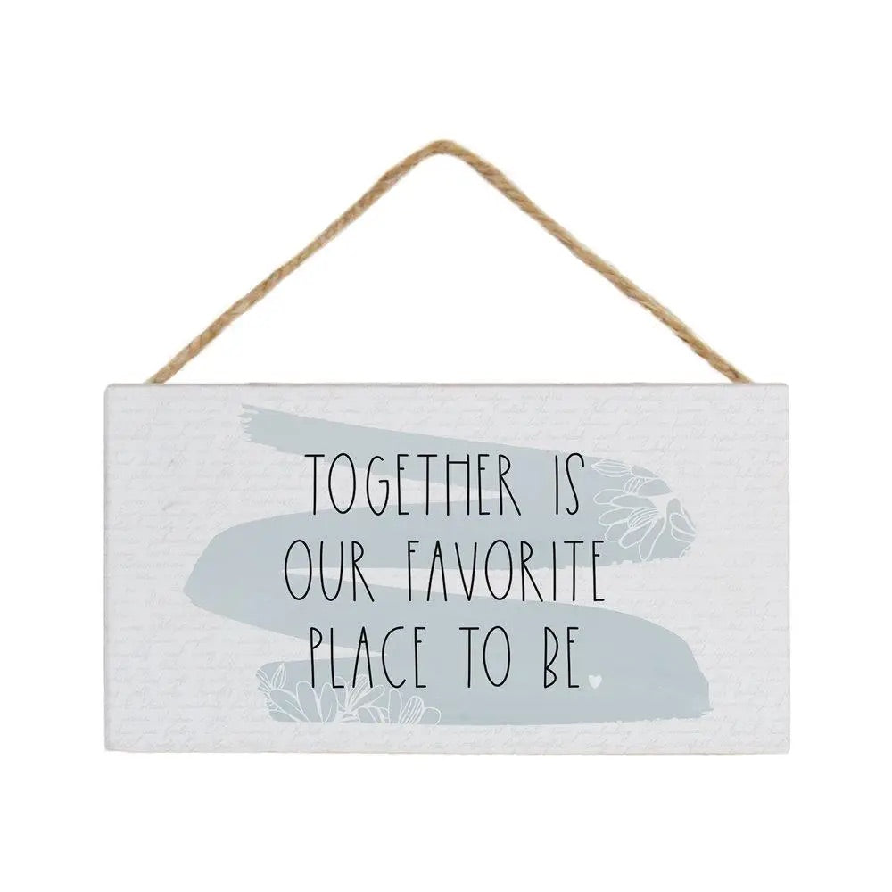 Together is Our Favorite Sign wedding gift engagement gift love heart signs farmhouse decor