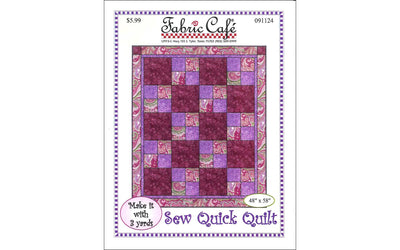 Fabric Cafe Sew Quick 3 Yard Quilt Ptrn