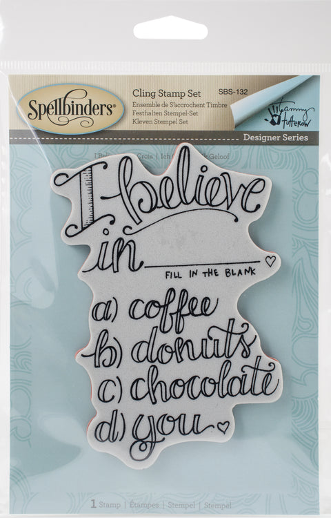 Spellbinders Stamps By Tammy Tutterow-I Believe