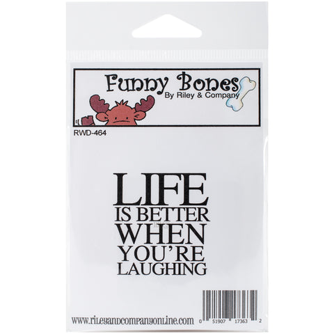 "Riley & Company Funny Bones Cling Stamp 2""X2.25""-Life Is Better"