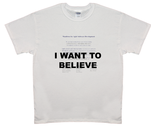 I Want To Believe Agile Manifesto T-Shirt (White)