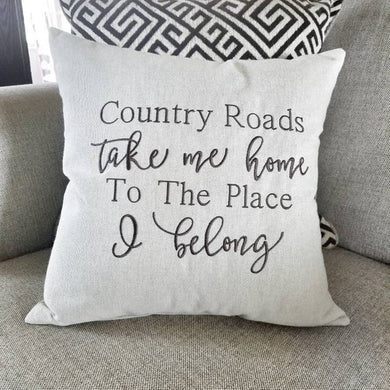 Country Roads Take Me Home Pillow