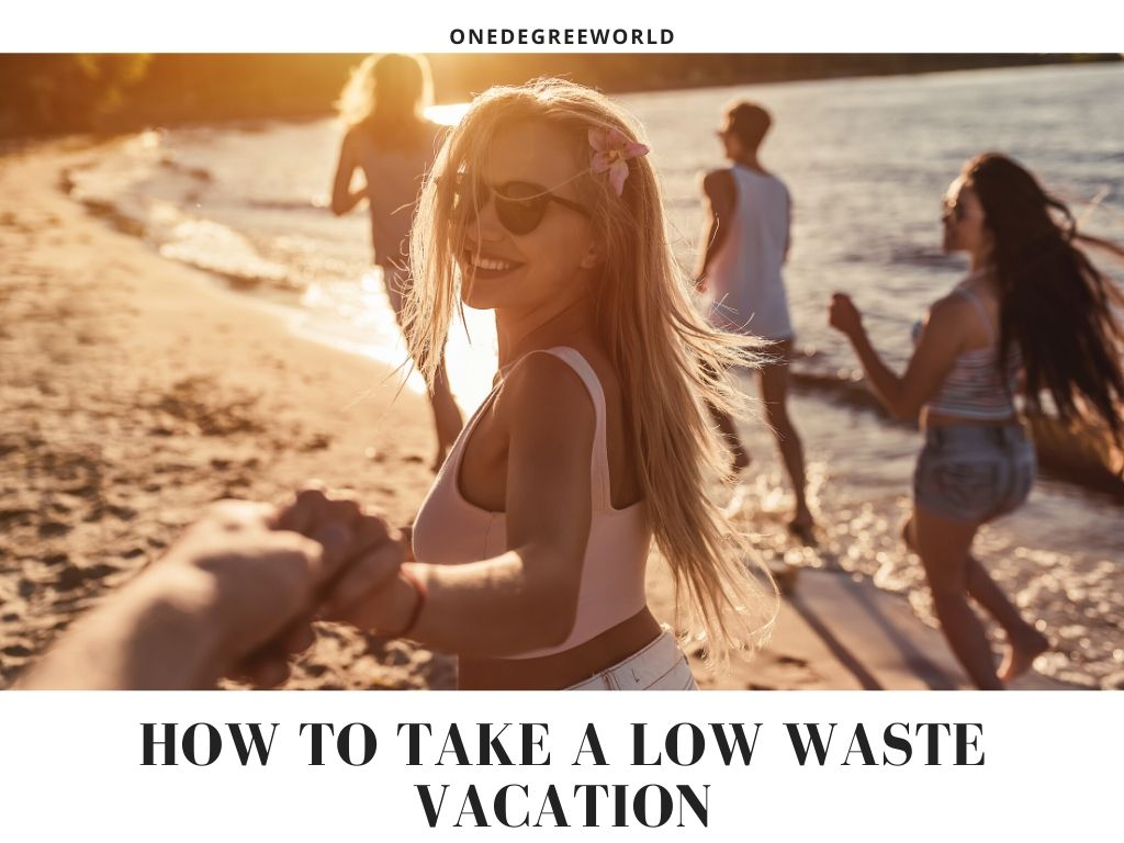 How to Take a Low Waste Vacation