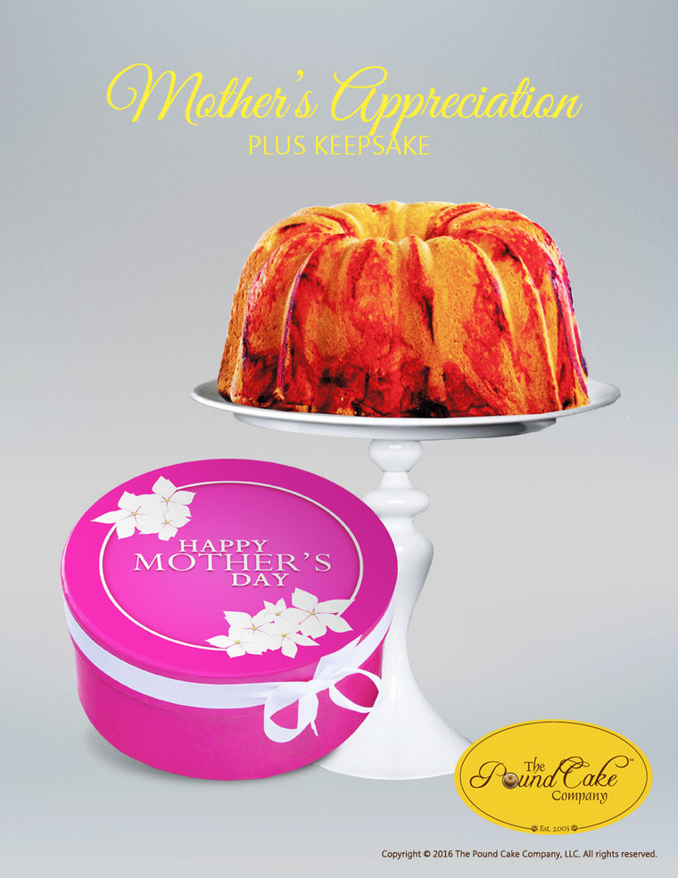 Mother's Appreciation - The Pound Cake Company