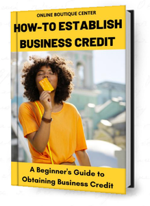 How-To Establish Business Credit E-Book