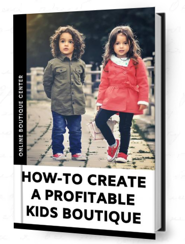 learn how you can start a online kids clothing boutique for children online boutique center find out how to get wholesale vendors and grow your business with kid branding, marketing and packaging