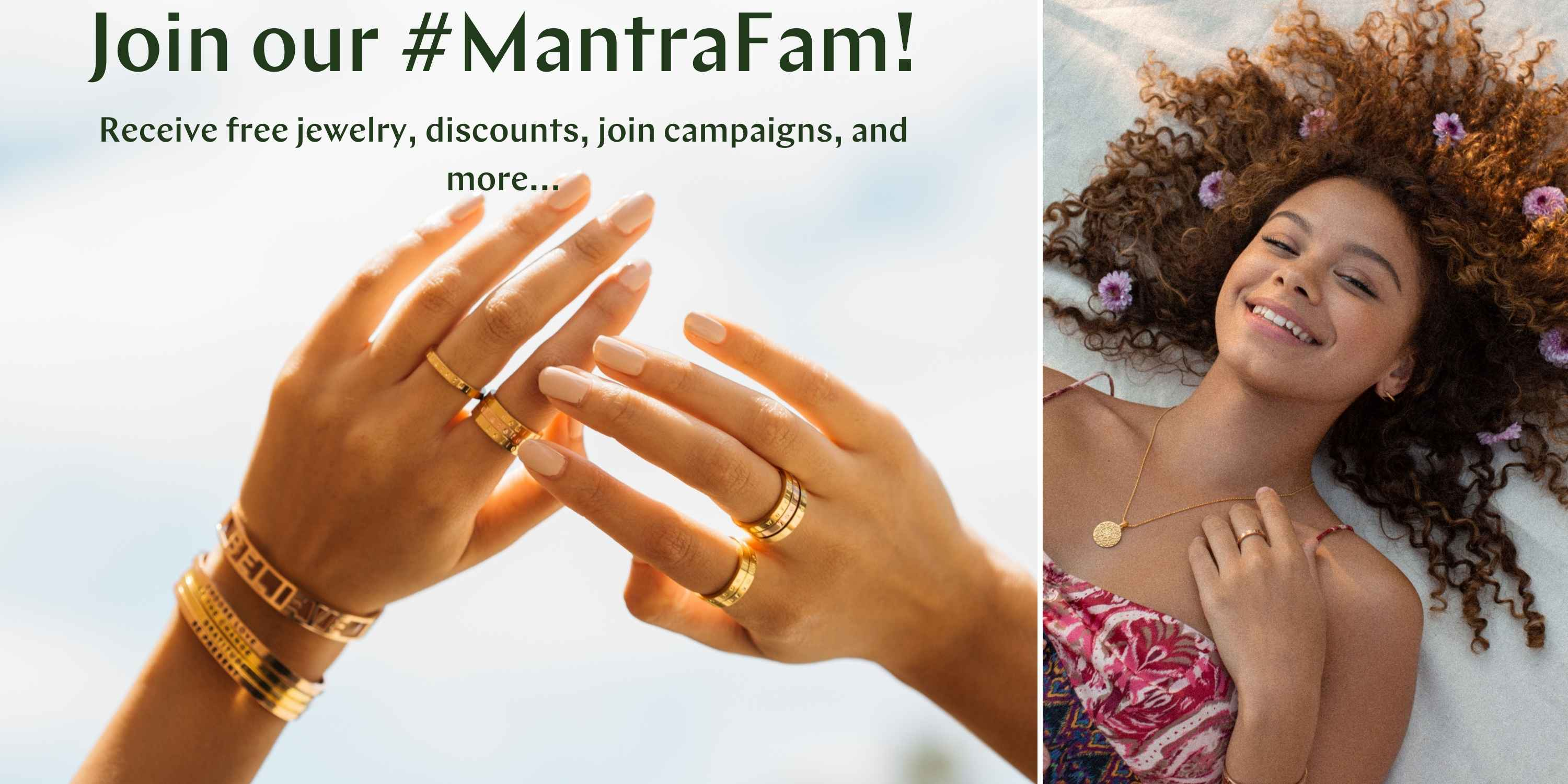 """Image of hands wearing MantraBands and model saying """"Join our #MantraFam"""" with perks of exclusive access, discounts, campaigns, and more"""