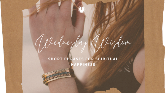 Short Phrases for Spiritual Happiness