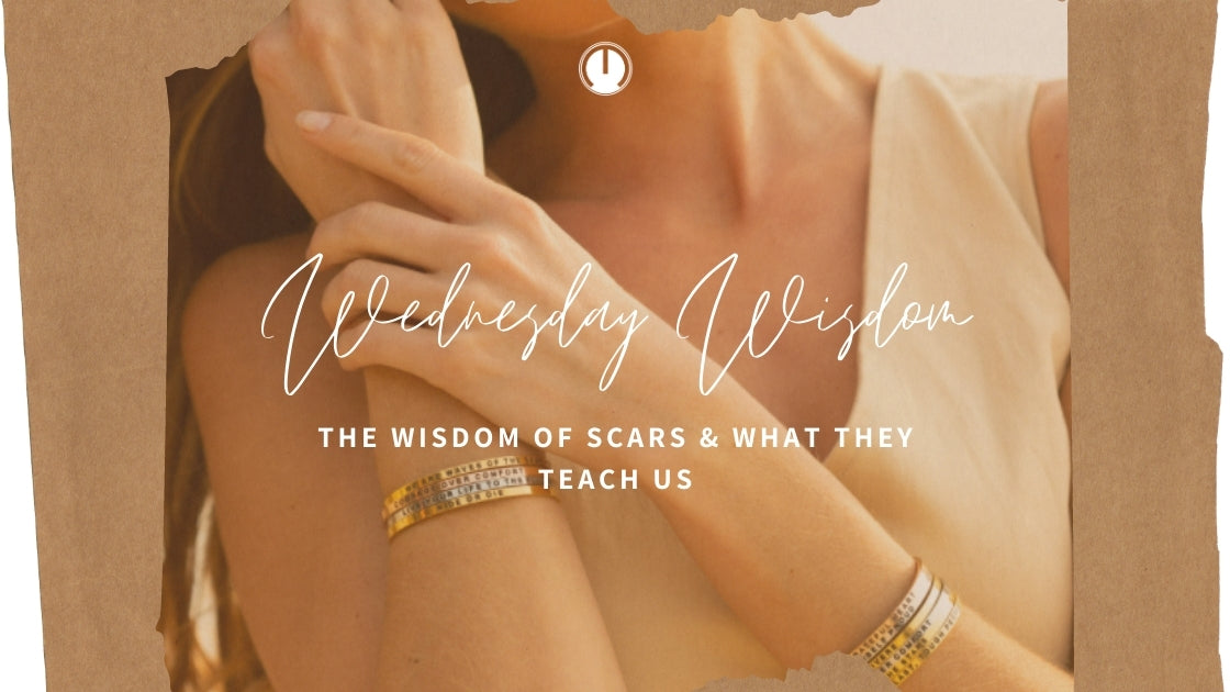 The Wisdom of Scars & What They Teach Us