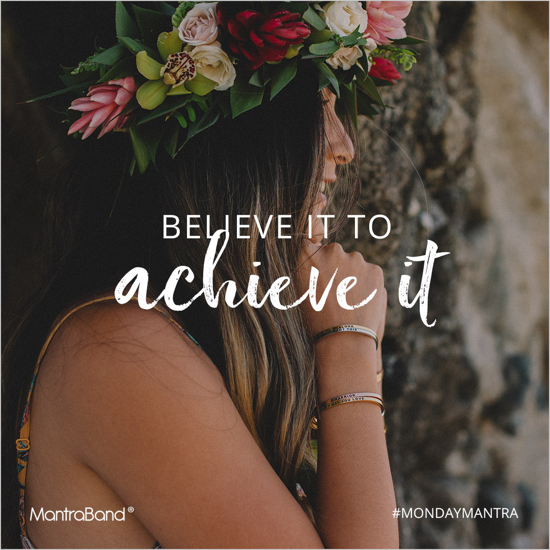 believe it to achieve it