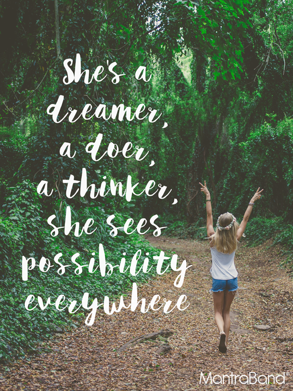 She's a Dreamer, a Doer, a Thinker, She Sees Possibility Everywhere!